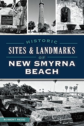 Historic Sites & Landmarks on New Smyrna Beach