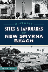 Historic Sites & Landmarks of New Smyrna Beach book cover