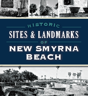 Historic Sites & Landmarks of New Smyrna Beach book cover