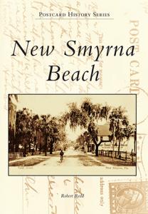 New Smyrna Beach Postcard History book cover