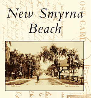 New Smyrna Beach Postcard History book cover