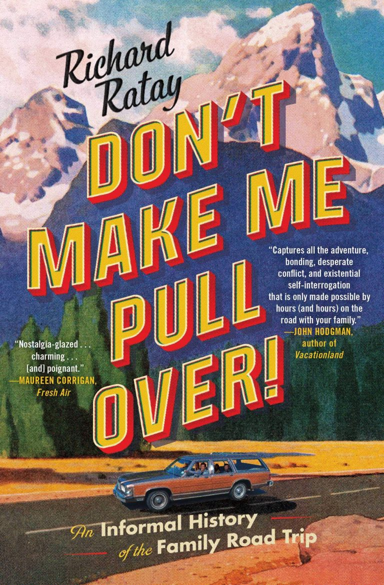 Book Cover-Don't Make Me Pull Over by author Richard Ratay