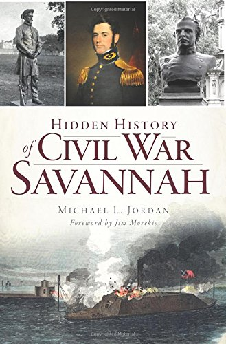 Hidden History of Civil War Savannah